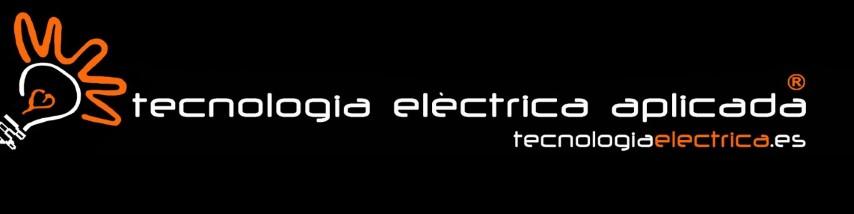 Tecnología Eléctrica Aplicada - Instalaciones Eléctricas y mantenimientos.